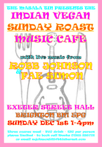 Indian Vegan Sunday Roast Music Cafe